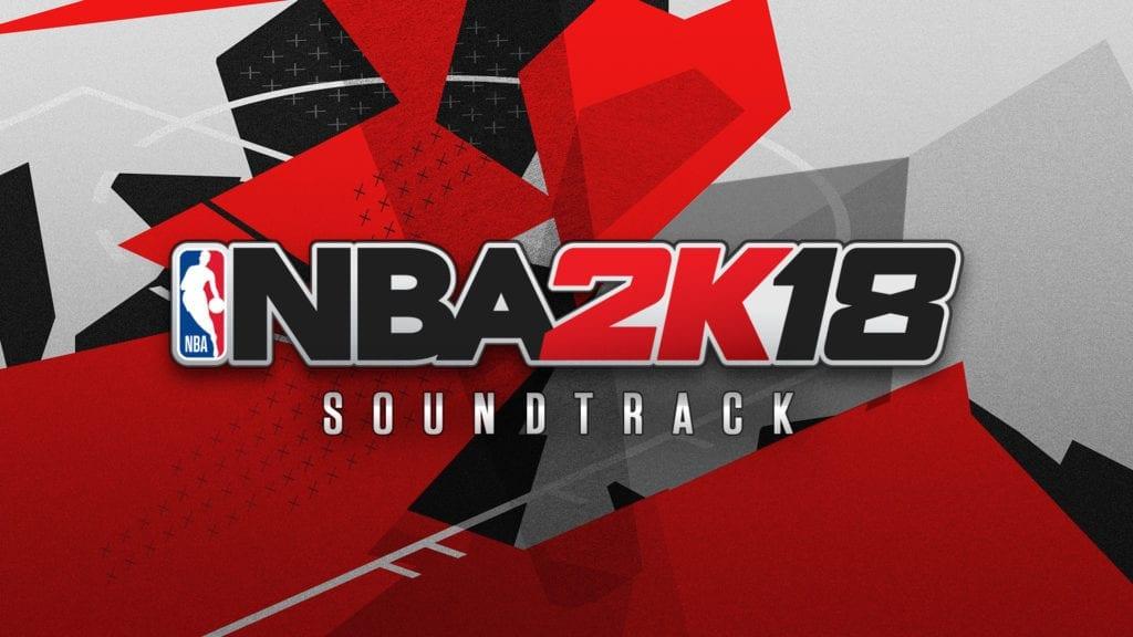 2KSMKT_NBA2K18_SOUNDTRACK_1920x1080