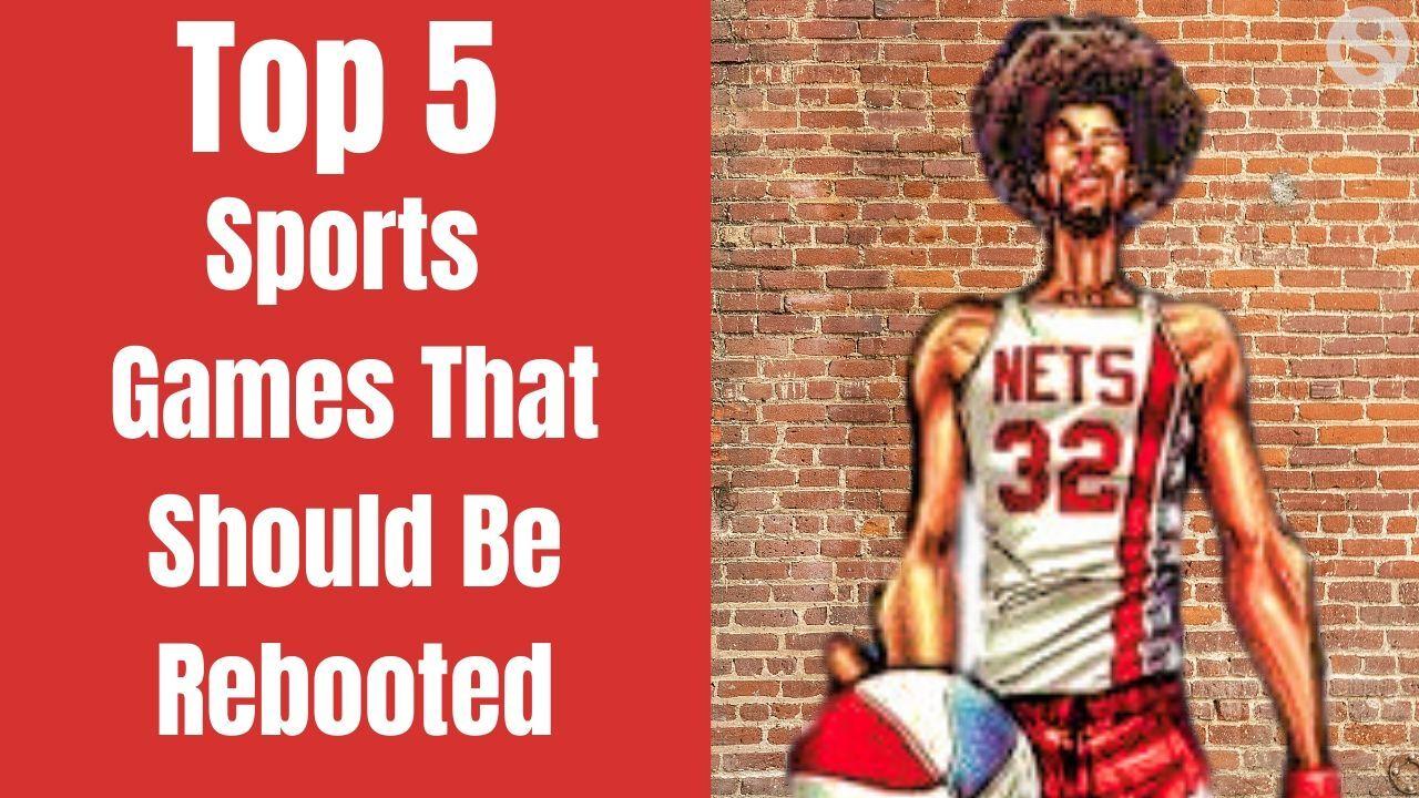 top 5 sports games that need a next-gen reboot