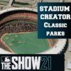 mlb the show 21 classic ballparks