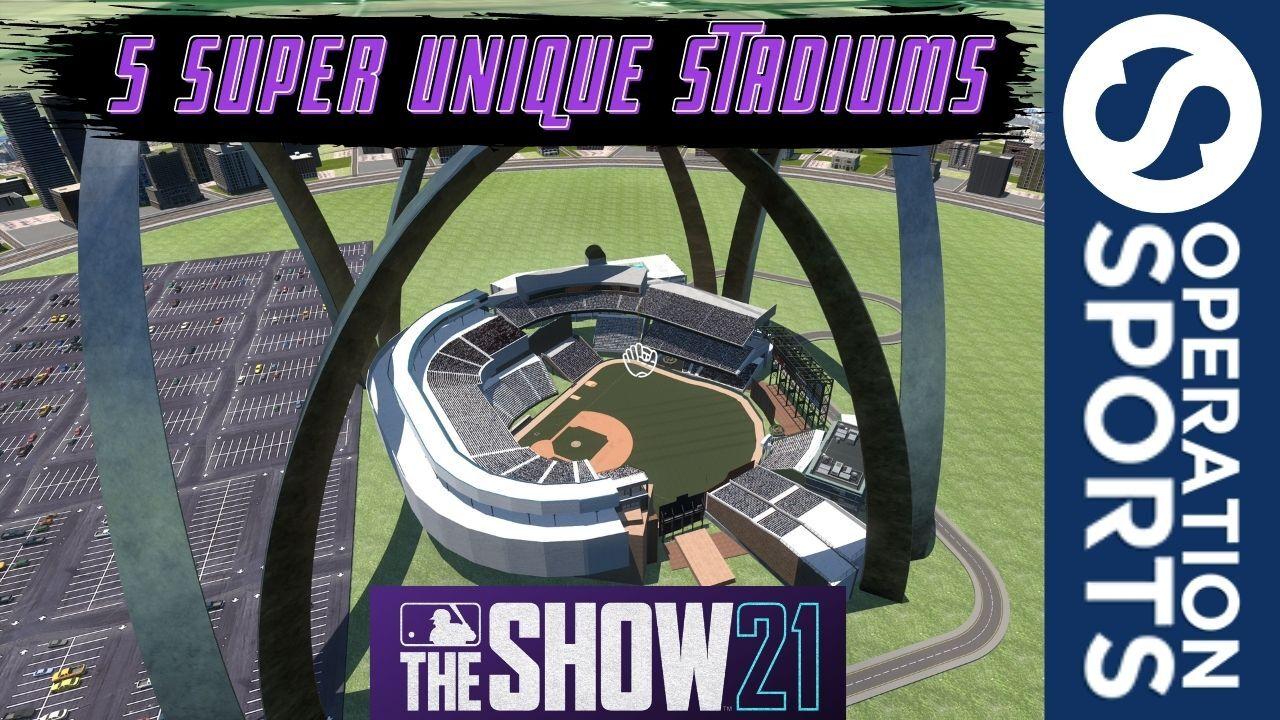 unique stadiums mlb the show 21
