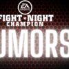 Fight Night Rumors